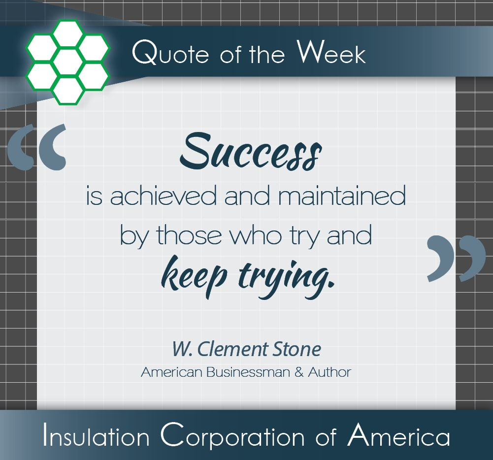 Quote Of The Week W Clement Stone Success Inspiration Quote