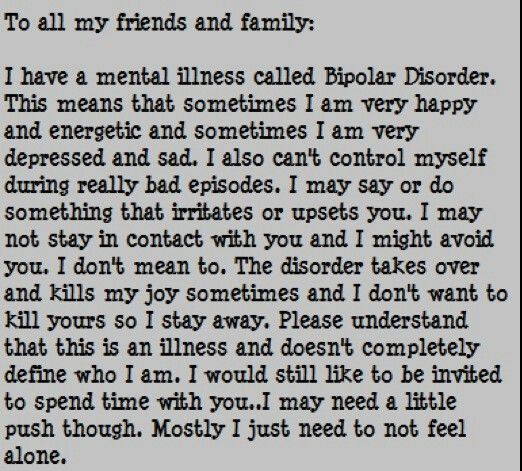 A letter to family & friends.   Bipolar disorder quotes ...
