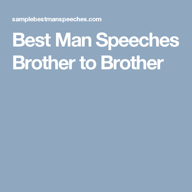 Best Man Speeches Brother To Brother