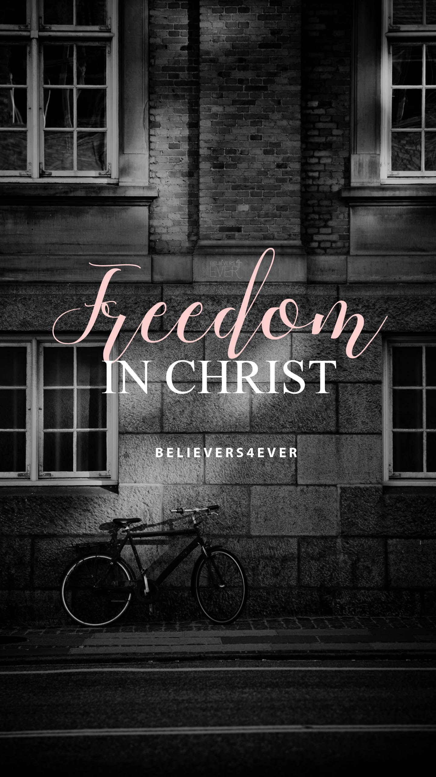 #Freedom in Christ Free Mobile phone wallpaper for Android and iPhones with bible verse and #Christian quotes. #Religious wallpapers.