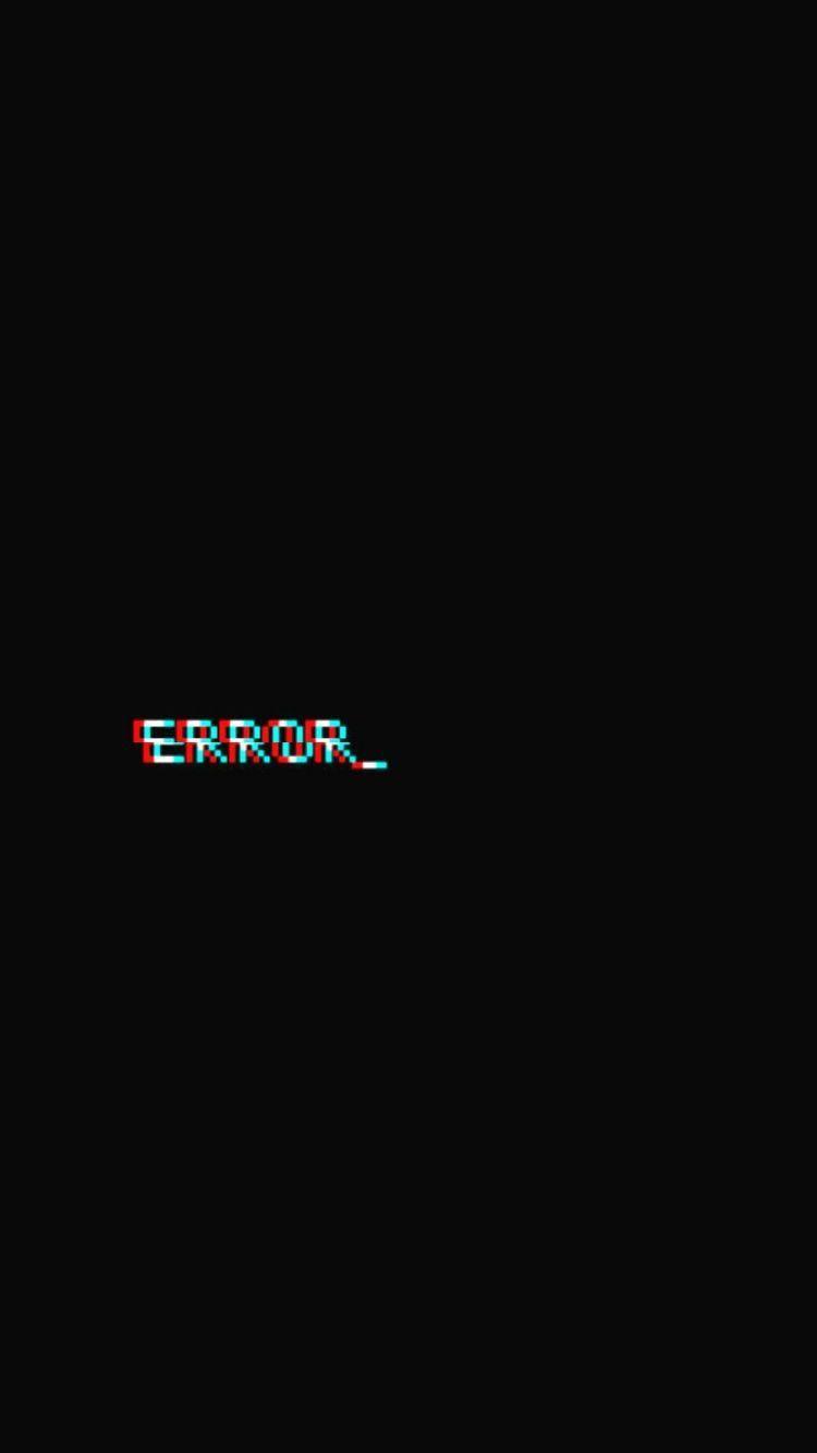 humans can error | Black wallpaper, Aesthetic wallpapers ...