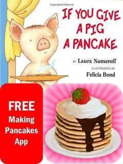 FREE App for If You Give a Pig a Pancake Book Unit -- REPIN and visit this blog later for lots of FREE teaching ideas and resources. www.promotingsuccess.blogspot.com