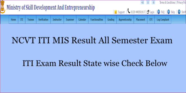 All States NCVT MIS ITI 1st 2nd 3rd 4th Sem Exam Results 2019 Check
