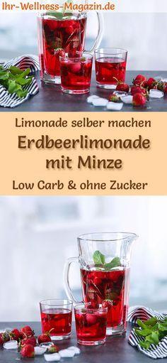 Erdbeerlimonade mit Minze selber machen - Rezept ohne Zucker & Low Carb
