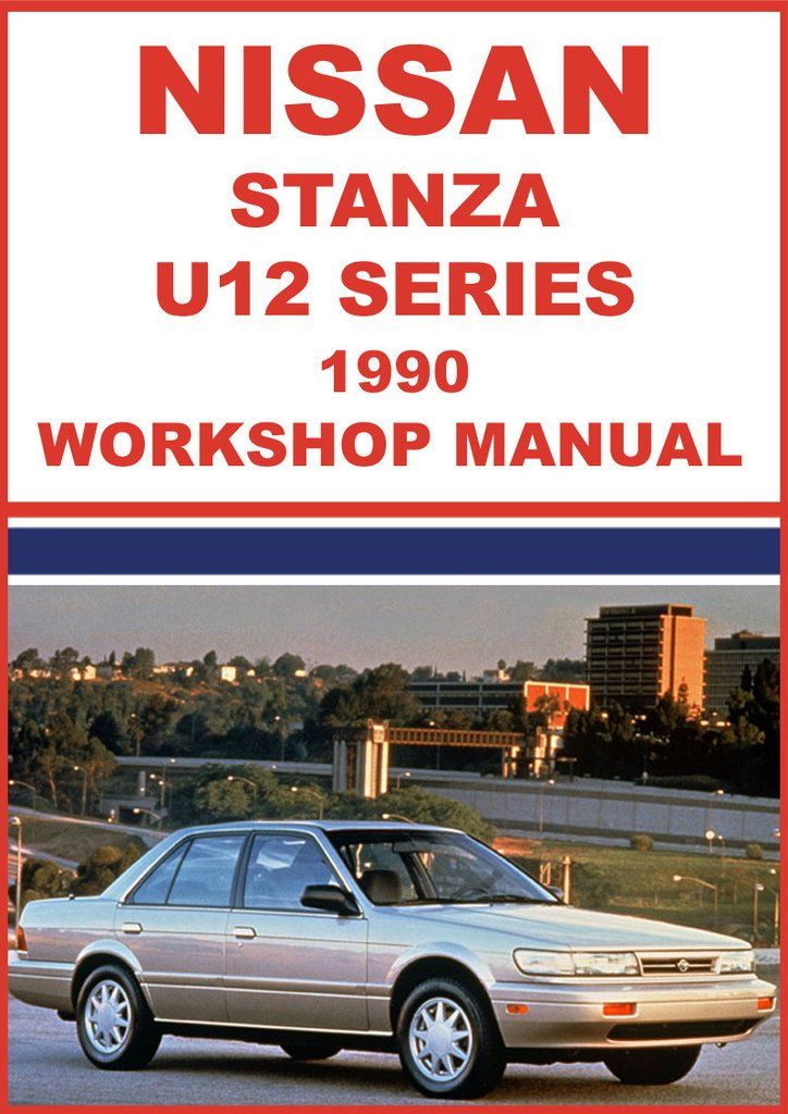 nissan stanza u12 series 1990 workshop manual nissan car manuals rh pinterest com 1985 Nissan Stanza 1992 Nissan Stanza Interior