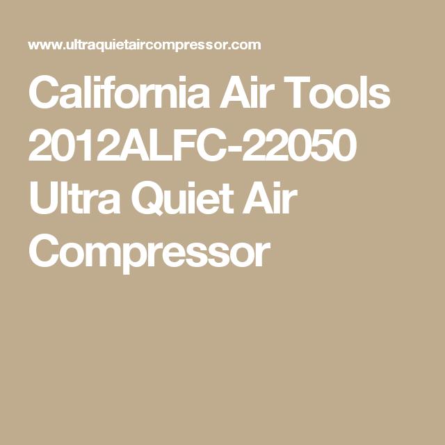 California Air Tools 2012ALFC-22050 Ultra Quiet Air Compressor