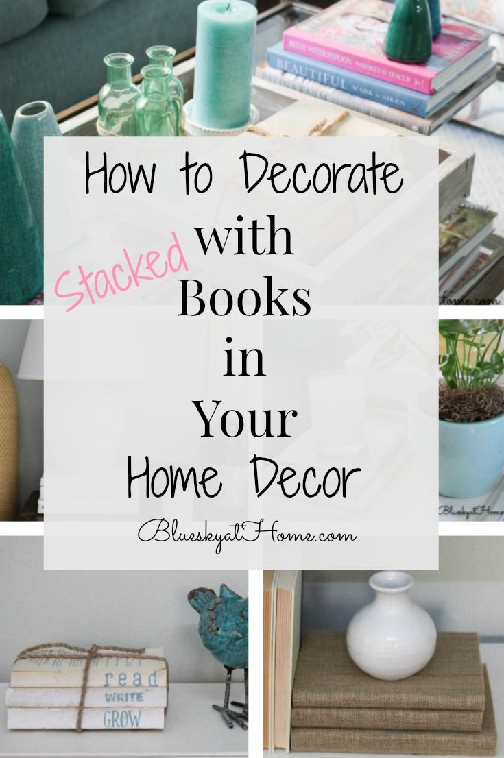 How to Decorate with Books in Your Home Decor. Books are great decorative and practical accessories in any room of your home, on any surface.