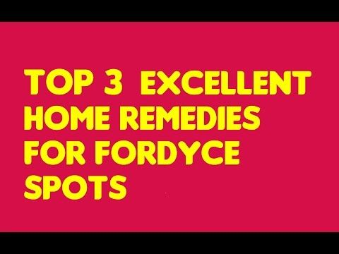 11 Excellent Home Remedies for Fordyce Spots | Do It Yourself Today