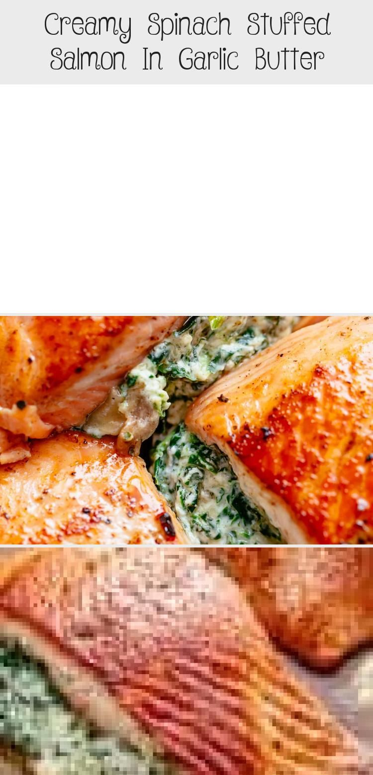 Photo of Creamy Spinach Stuffed Salmon in Garlic Butter – TheDirtyGyro #Mexicanseafoodrec…