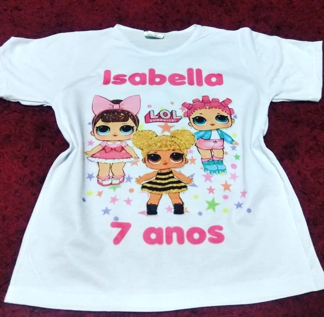 85304e6665 Camisa personalizada! . . . . . . . .  camisetainfantil   camisaspersonalizadas  bonecas  lol  lolquenbee  isabella  faz7  parabens   niver…
