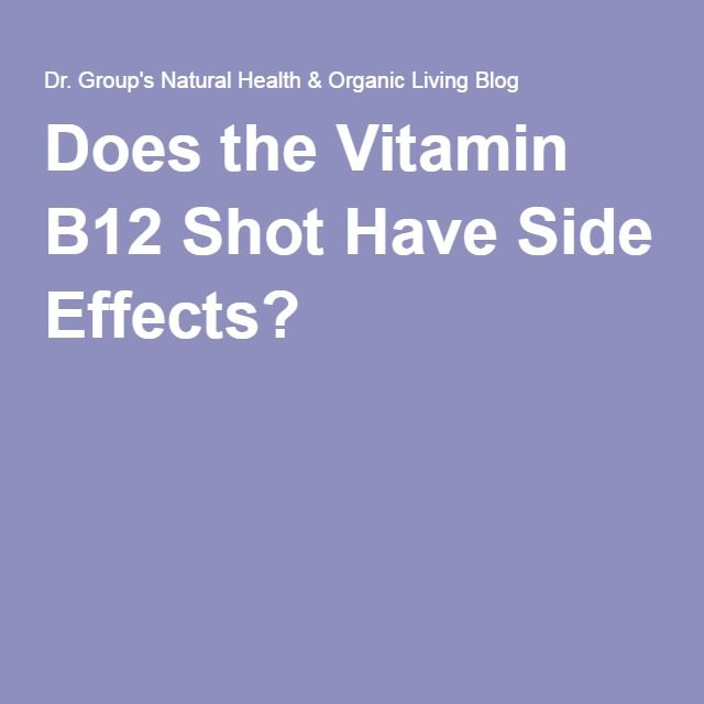 Does the Vitamin B12 Shot Have Side Effects? | Health is