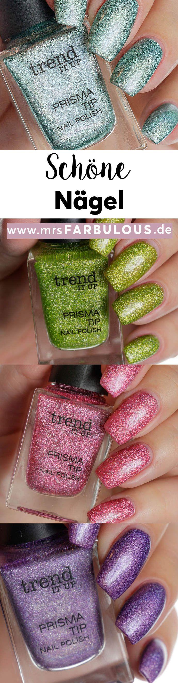 trend IT UP Prisma Tip Nagellack Tragebilder | schöne Nägel ...