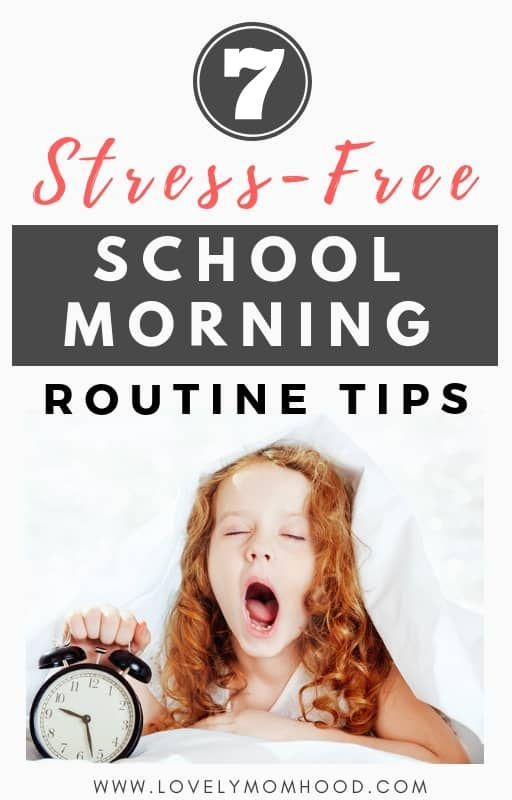 7 Stress-Free School Morning Routine Hacks for Parents #morningroutine