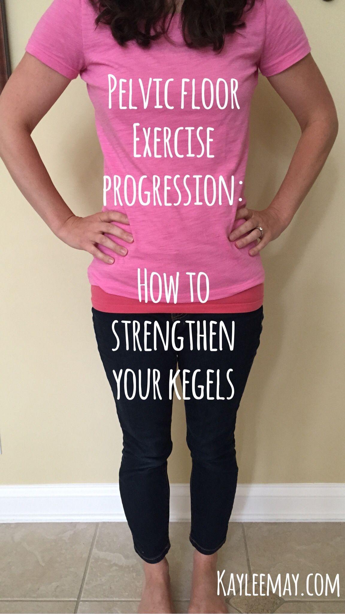 kegels, kegel muscles, pelvic floor muscles, physical ...