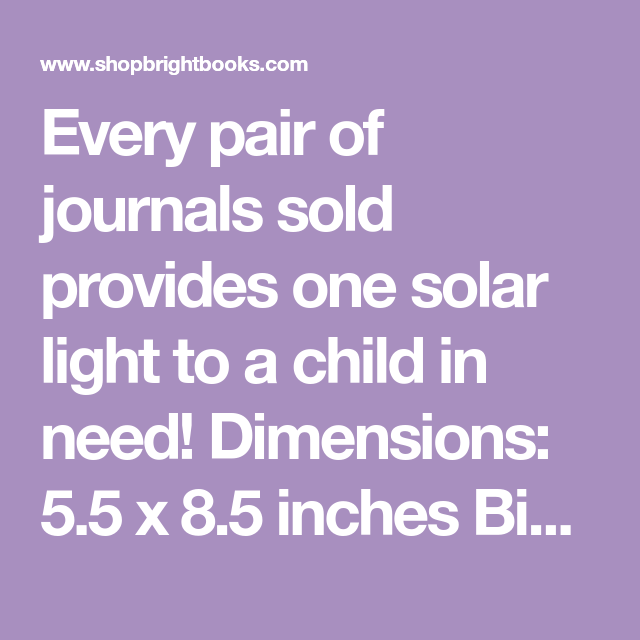 Every Pair Of Journals Sold Provides One Solar Light To A