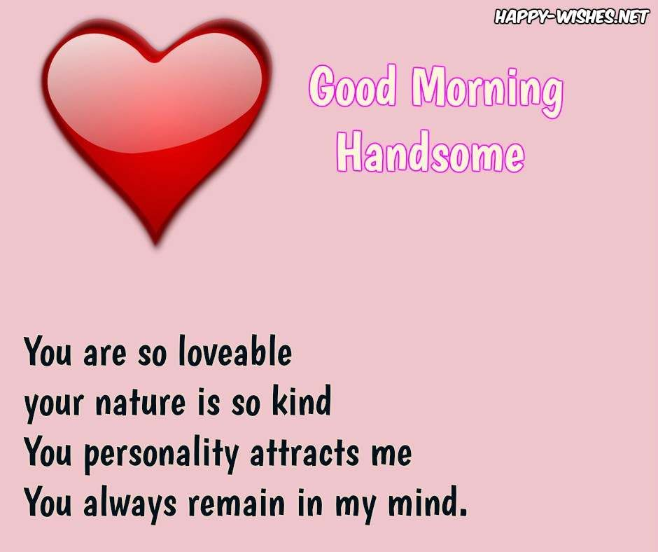 Good morning Handsome Quotes | poems | Pinterest | Handsome quotes