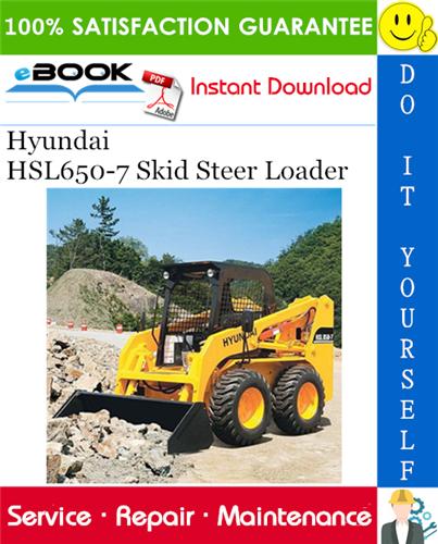 Hyundai Hsl650 7 Skid Steer Loader Service Repair Manual Repair Manuals Skid Steer Loader Hyundai