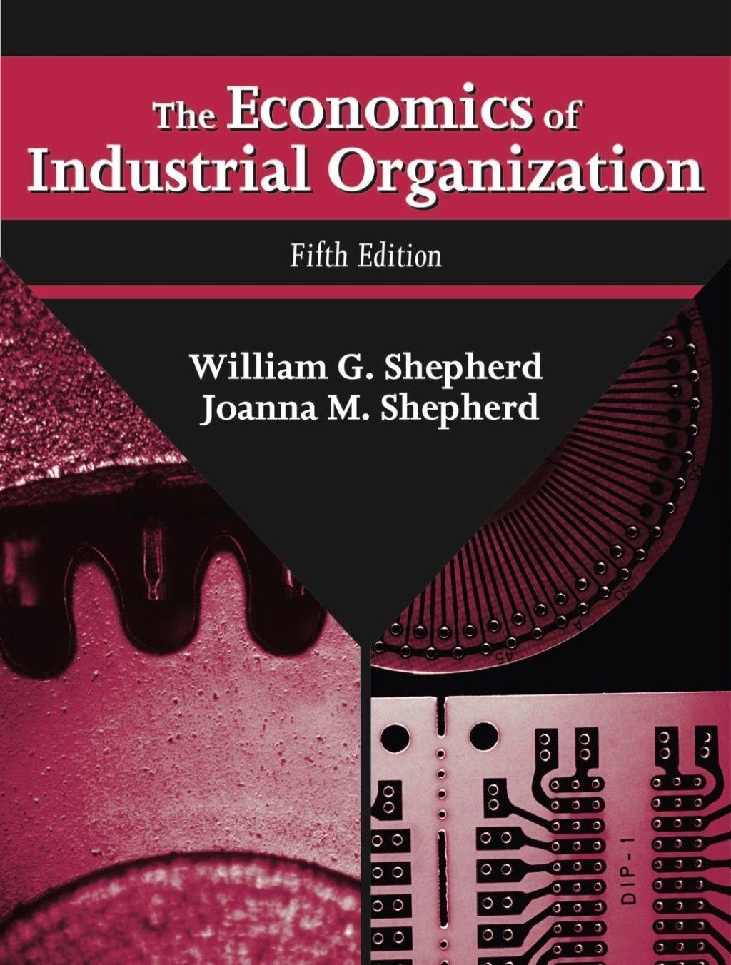 The Economics Of Industrial Organization Ebook Rental