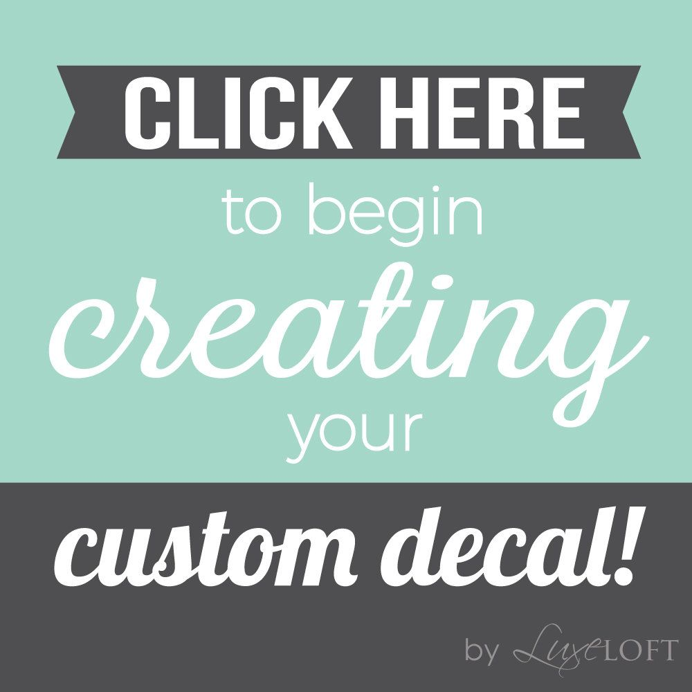 Did You Know You Can Create Custom Wall Decals? All You Need To Do Is