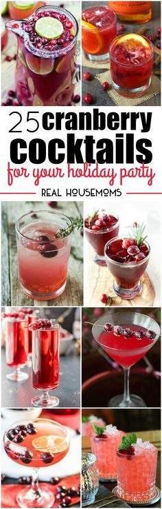 'Tis the season for family get-togethers, parties, and spending time with friends. There's no better way to get the party started than these delicious 25 Cranberry Cocktails for Your Holiday Party!