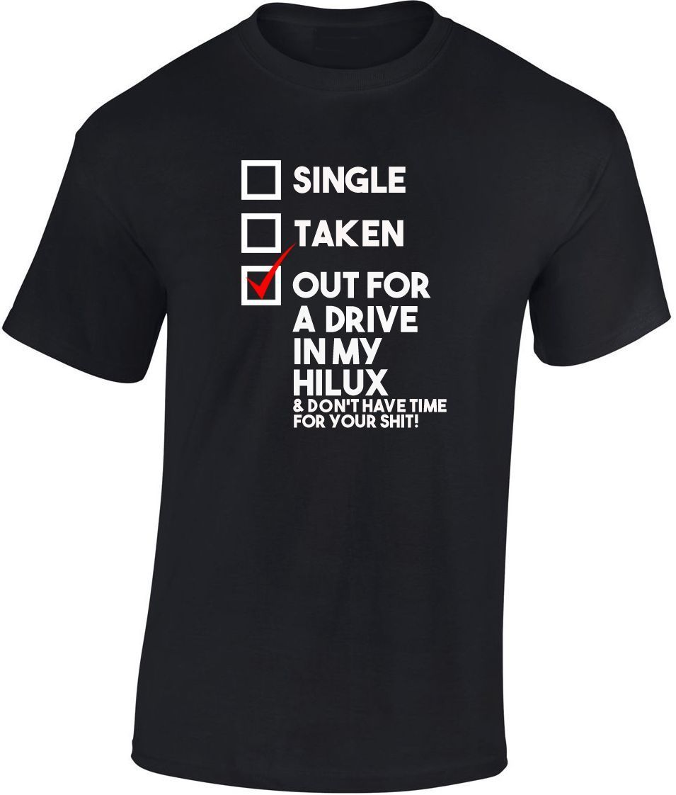 36980406d Out for a Drive in My Hilux T shirt New Funny Christmas Gift Dad Toyota    eBay