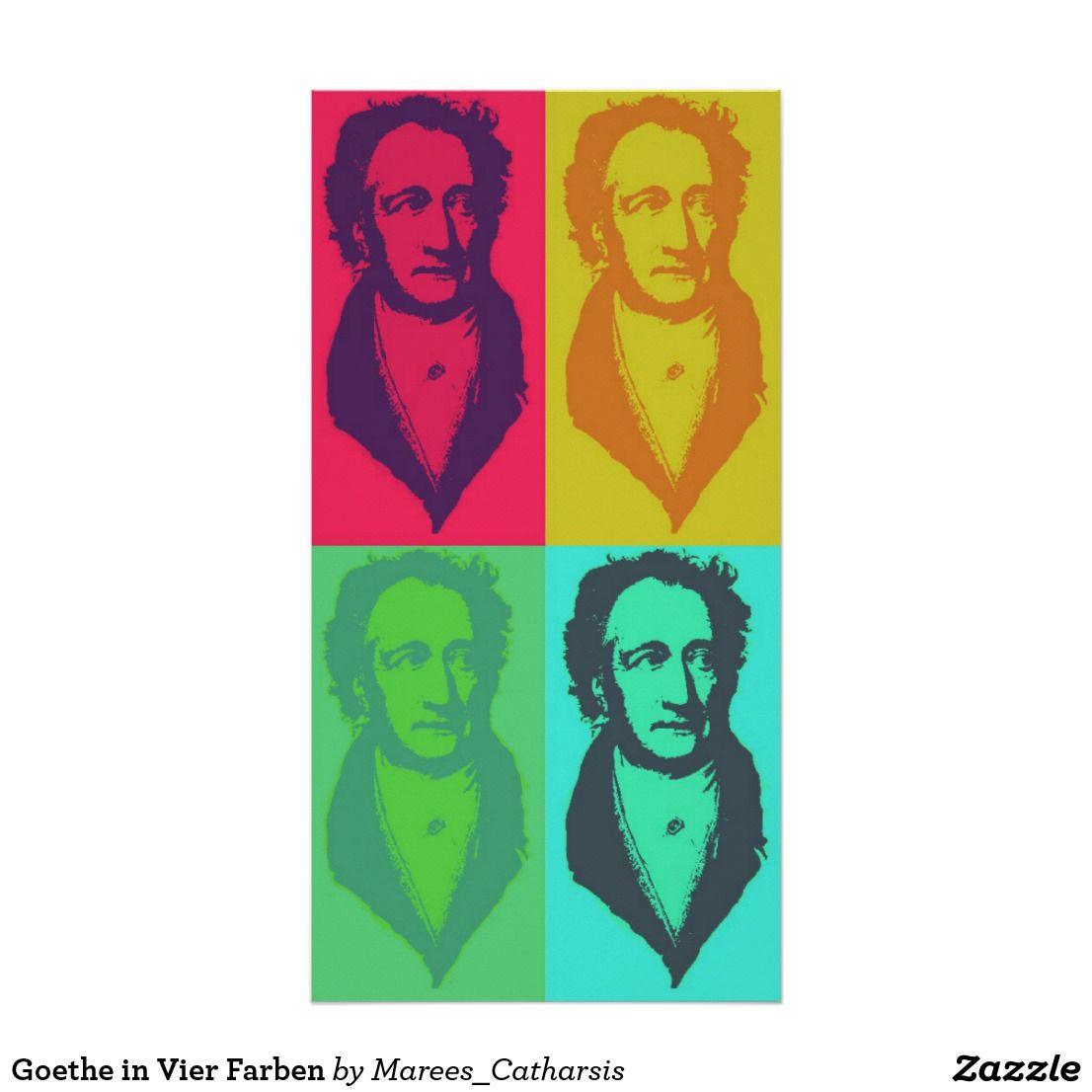 Goethe In Four Colors Poster Zazzle Com Poster Colour Pop Art
