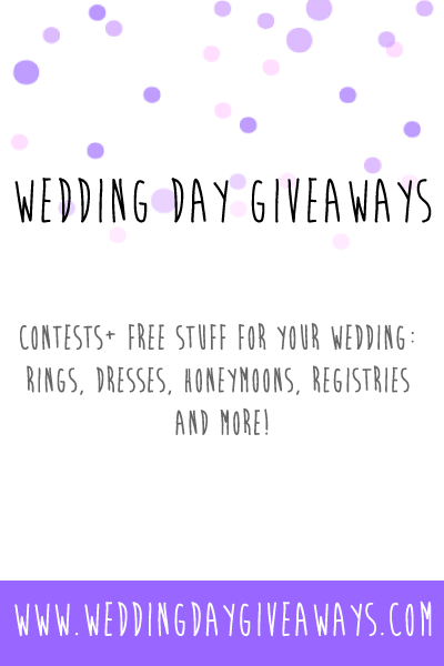Why It When You Can Win Want Free Stuff For Your Wedding Day Giveaways Is A Directory Of Blog Contests