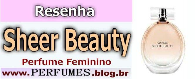 (Resenha de Perfumes) Calvin klein Sheer Beauty Feminino Preço  http://perfumes.blog.br/resenha-de-perfumes-calvin-klein-sheer-beauty-feminino-preco