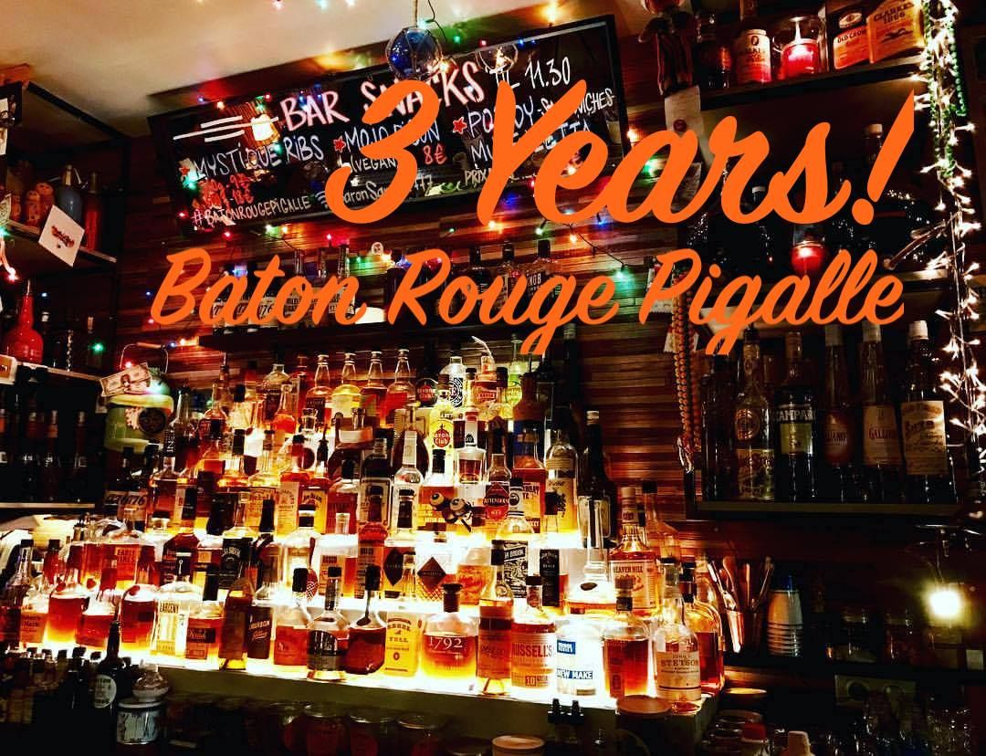 Paris Food & Drink Events: 3 years Baton Rouge Pigalle February 27 @ 19:00 - February 28 @ 02:00