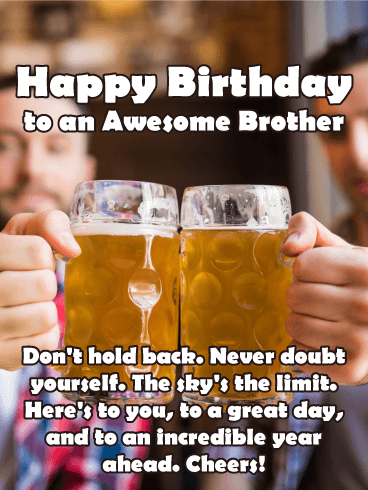 Cheers To My Brother