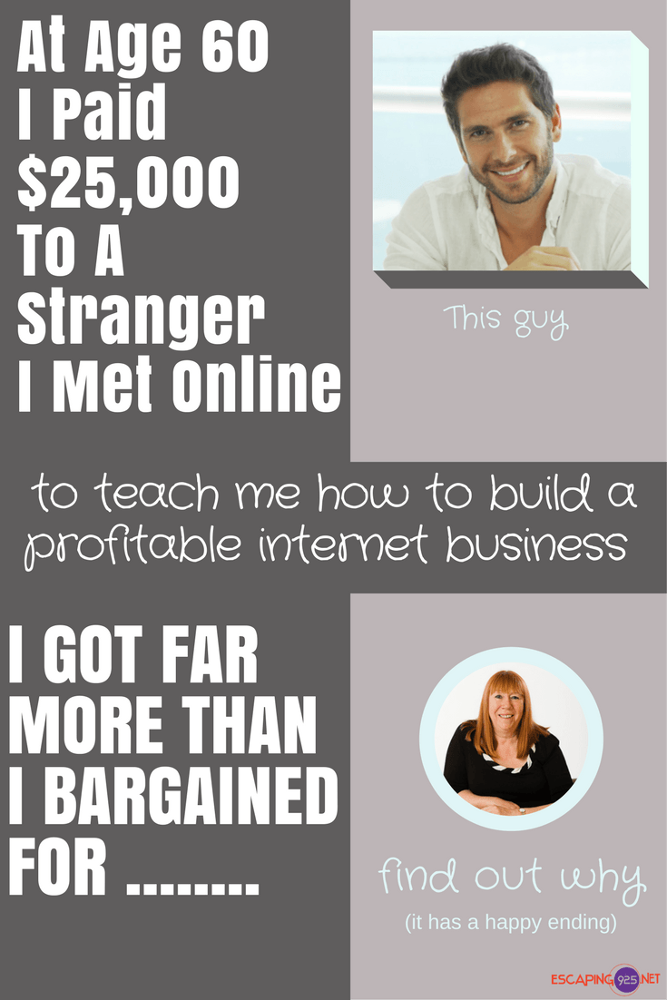 """Why I Paid $25,000 To A Stranger I Met OnlineAre you thinking """"this"""