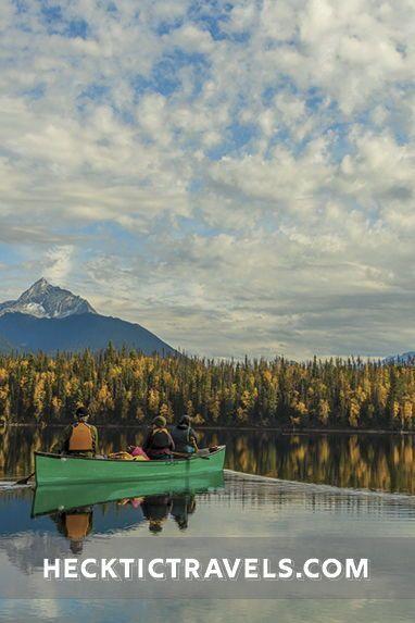 Exploring Bowron Lakes Hecktic Travels In 2020 Outdoors Adventure Travel Canoe Trip