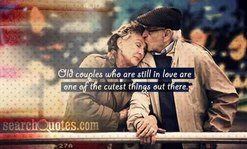 Pin By Pam Pollitt On Love Love Love Is In The Air 3 Old Love Quotes Old People Quotes Old Couples