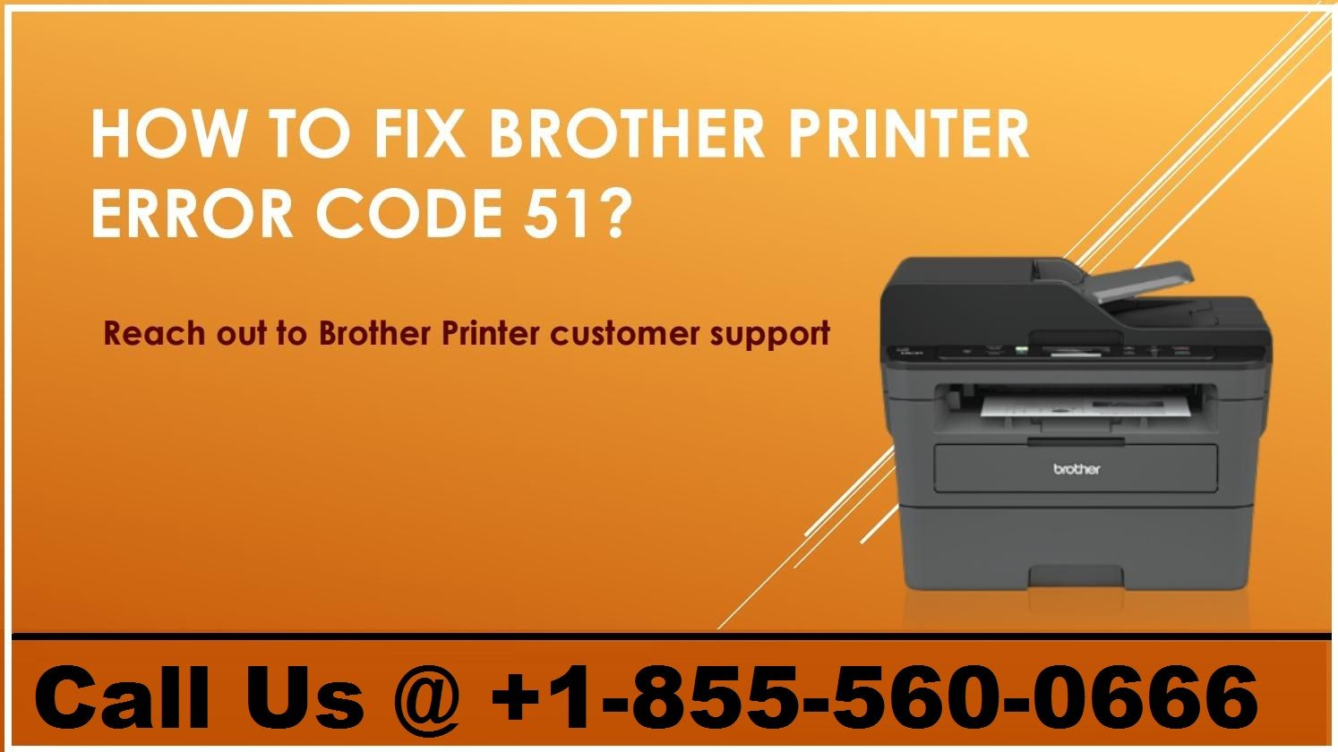 Support Phone Number : How To Troubleshoot Brother Printer
