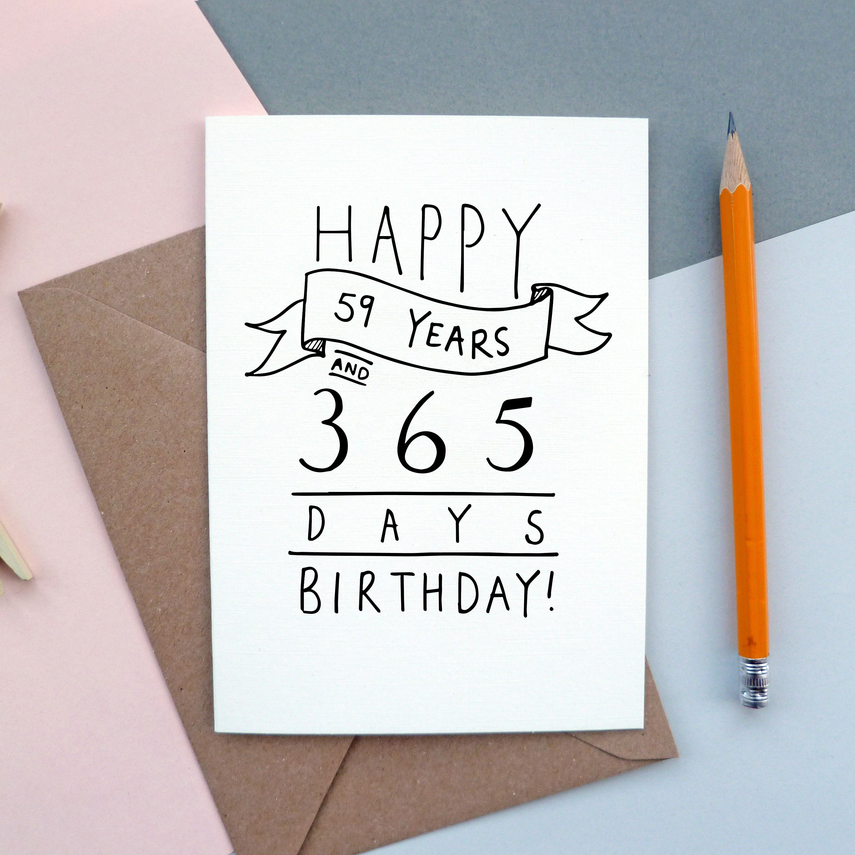Happy 59 Years And 365 Days 60th Birthday Card Karten Zum 60 Geburtstag 40 Geburtstag Karten Alte Geburtstagskarten