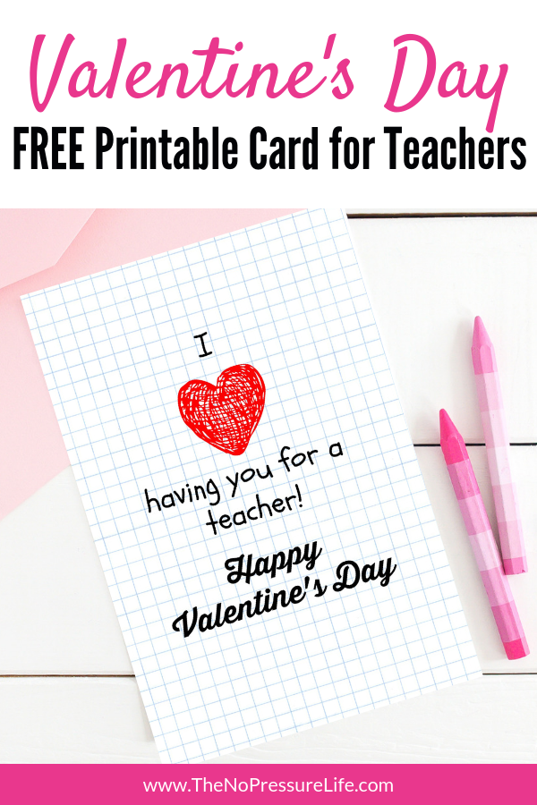 Free Printable Teacher Valentine S Day Card That Goes With Any Gift Free Printable Cards Valentines Day Card Templates Printable Valentines Cards