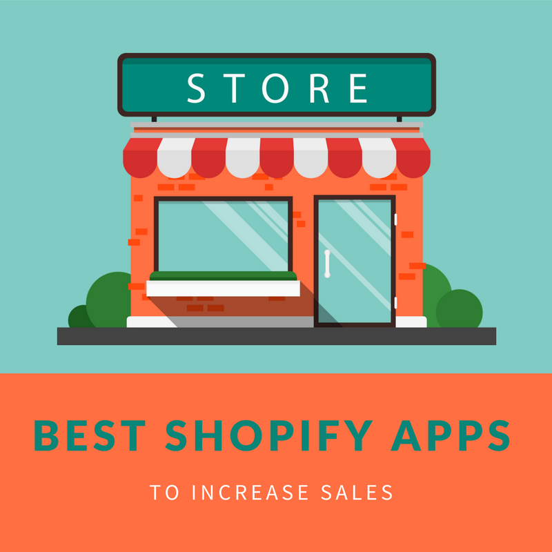 best Shopify apps to increase sales including