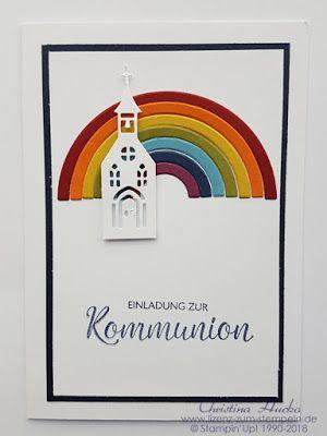 Regenbogen Kirche Kommunion Einladung Konfirmation Taufe  Lizenz Zum Stempeln Stampin Up Köln