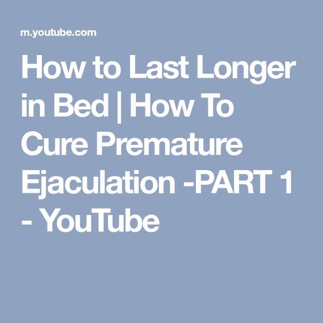 best way to last longer in bed
