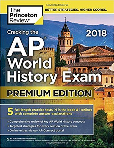 Best Pdf Cracking The Ap World History Exam 2018 Premium Edition
