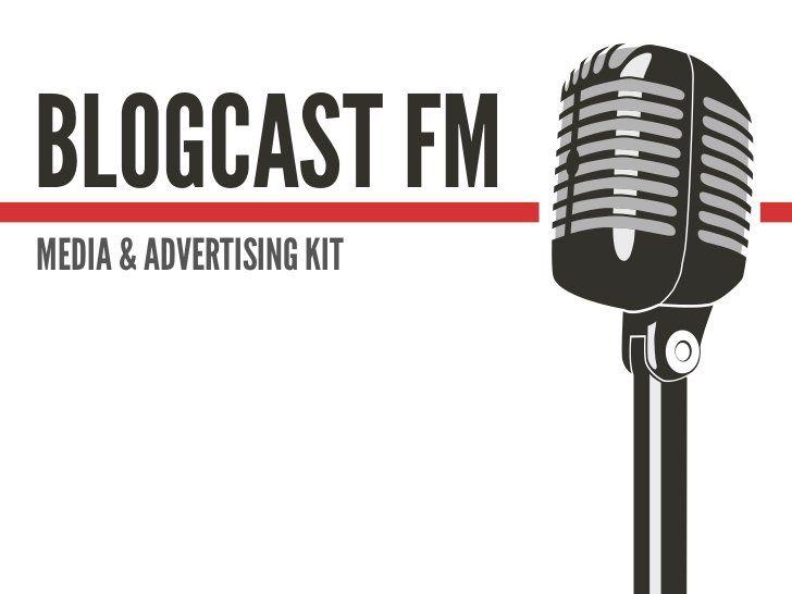 Blogcastfm Media Kit By David Crandall Via Slideshare Marketing Podcasts Media Kit Kit