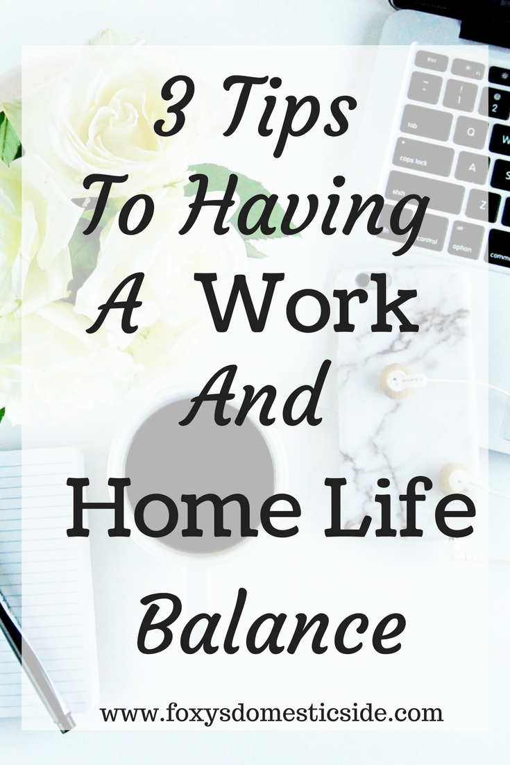 Three Tips to Balancing Work and Home Life | Hard work, Third and ...