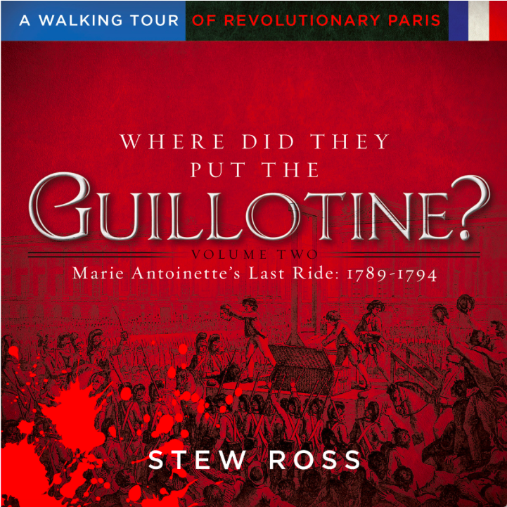 Your First Walk Will Take You Along The Exact Route Marie Antoinette S Cart Took To The Guillotine Her One Hour Ride Passed By Robespie Marie Antoinette French Revolution History French Revolution