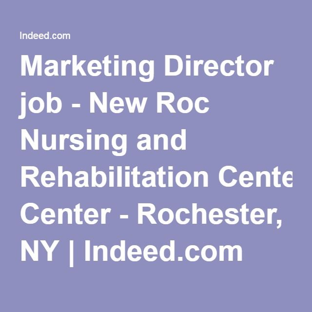 Marketing Director Job  New Roc Nursing And Rehabilitation Center
