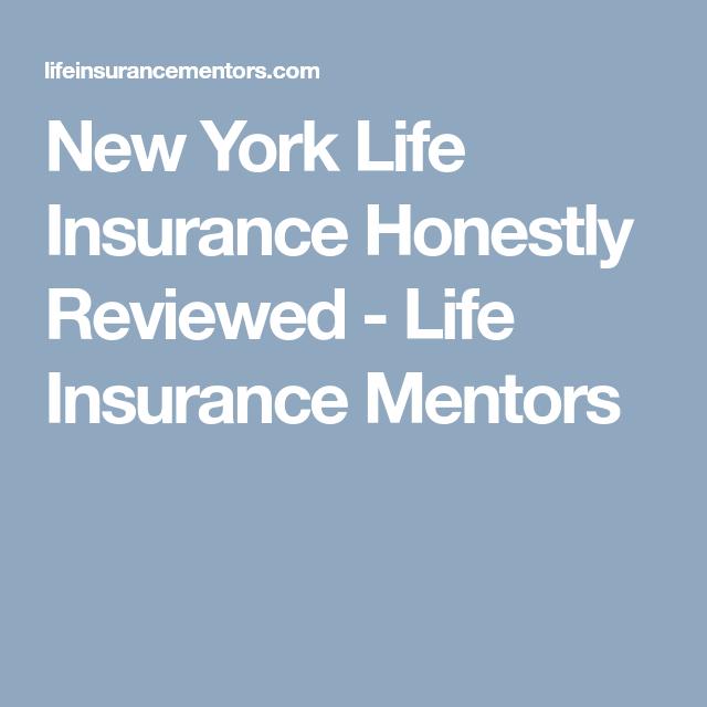 New York Life Insurance Honestly Reviewed Life Insurance Mentors