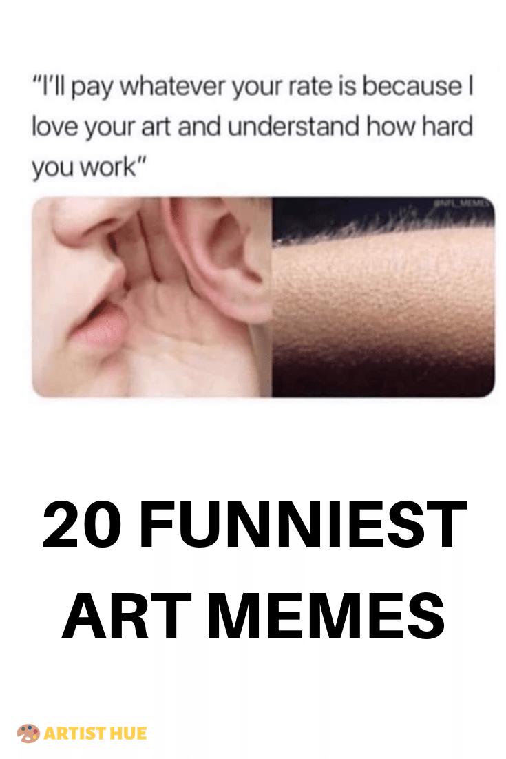 20 Funniest Relatable Art Memes For Artists Funny Art Memes Art Memes Books For Self Improvement