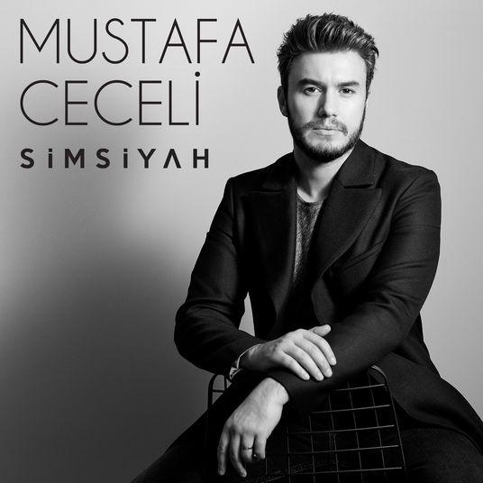 Mustafa Ceceli Simsiyah 2017 Album Sarki Sozu Sarkilar Sarkici Album