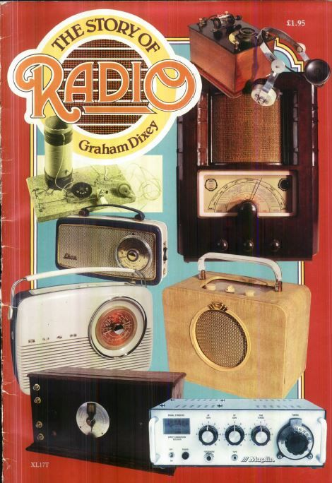 The Story of Radio - Graham Dixey - Maplin Electronics Guide Book