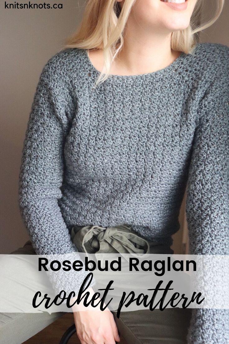 Crochet Pattern - Rosebud Raglan 3