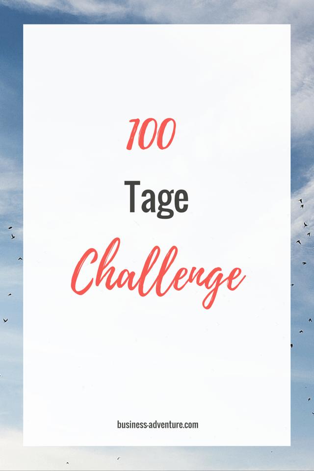 100 Tage Challenge | Videos & Netzwerktreffen für Frauen in Berlin - Business Adventure